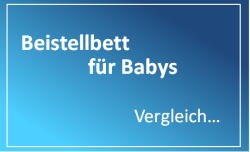 Beistellbett für Babys Vergleich